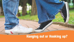 Hanging Out or Hooking Up