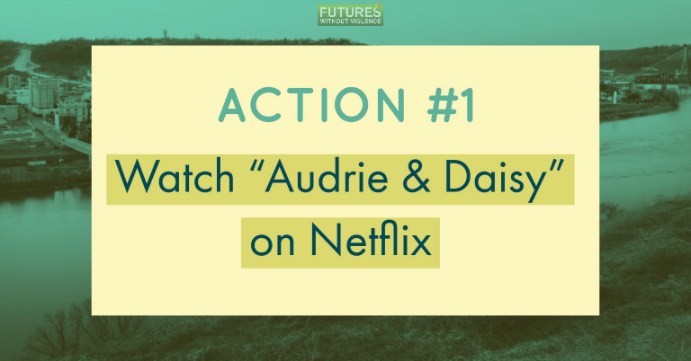 action 1 watch audrie and daisy on netflix