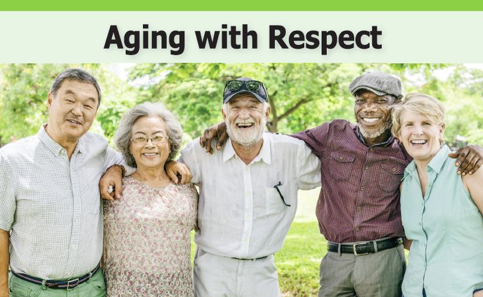 "Pictured above: The front page of the ""Aging with Respect"" safety card. Five smiling older adults standing together in a park setting, arms over each other's shoulders."